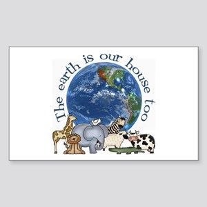 The Earth Is Our House Too Rectangle Sticker